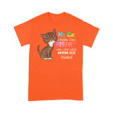 My Brown Cat Thinks I'm Perfect Crayon T Shirt Funny