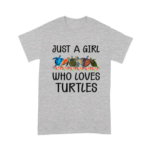 Just A Girl Who Loves Turtles T Shirt