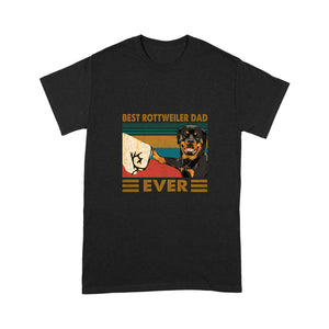 Best Rottweiler Dad Ever T shirt