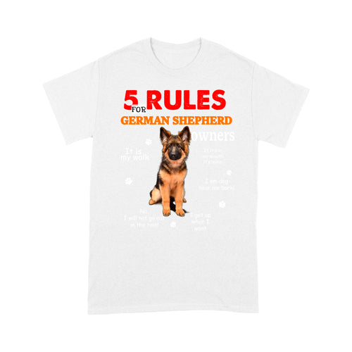 German Shepherd 5 Rules For Dog Owners T shirt
