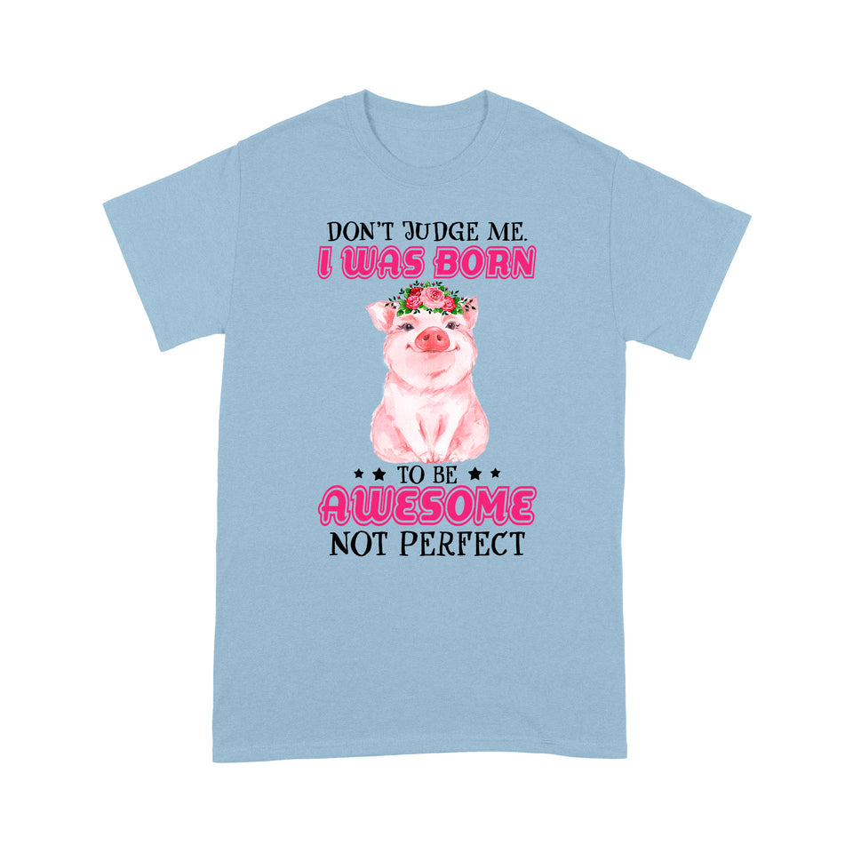 Pig Born to be Awesome Funny Design Tshirt