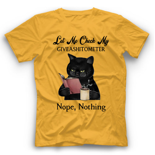 Let Me Check My Giveashitometer Black Cat T Shirt Funny