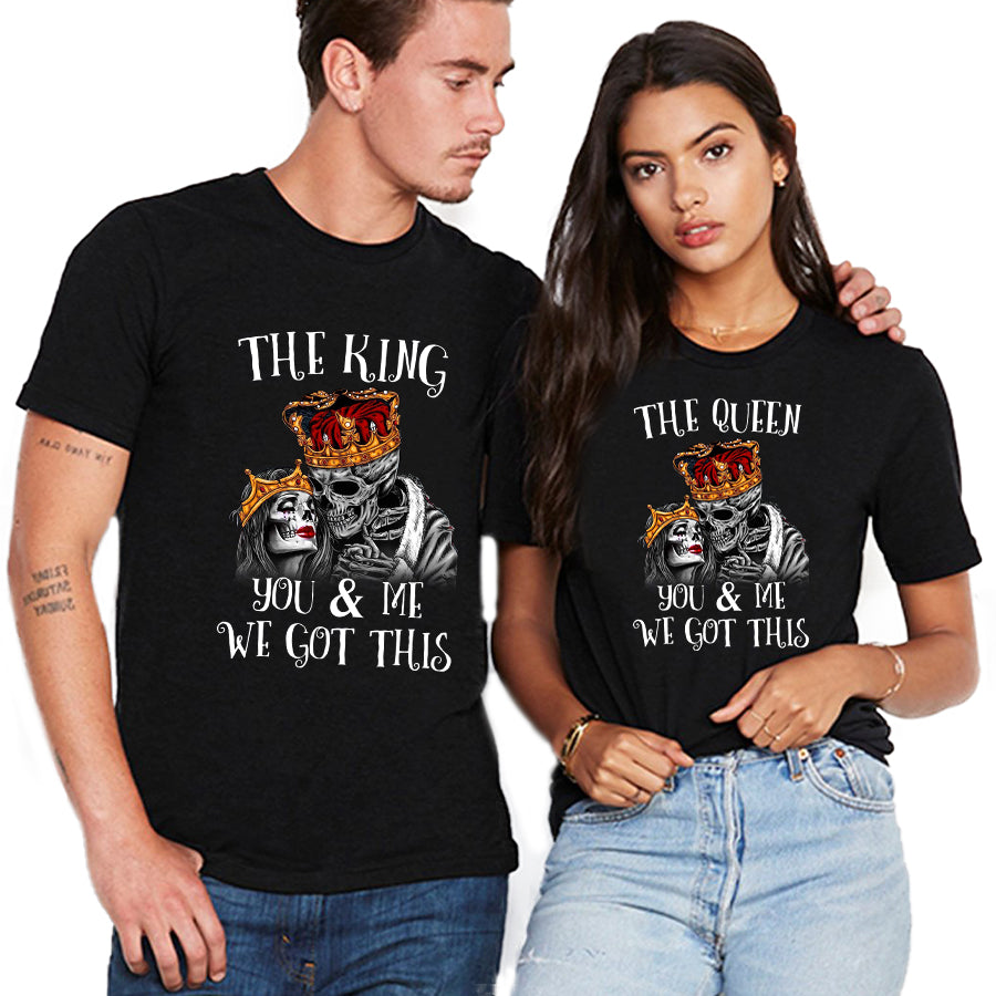 Valentine You And Me We Got This Skull T Shirt