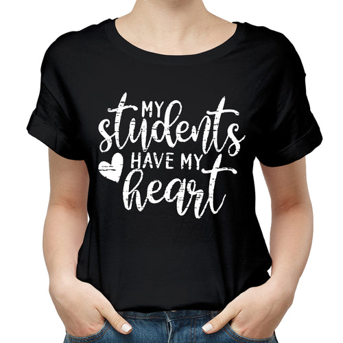 Valentine My Students Have My Heart T Shirt