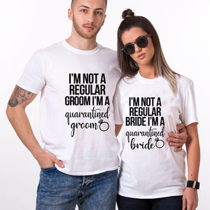 Valentine I'm Not A Regular Groom/Bride T Shirt