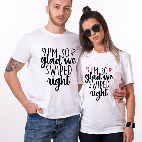 Valentine I'm So Glad We Swiped Right T Shirt