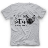 Life Is Better With A Siamese Cat T Shirt Funny