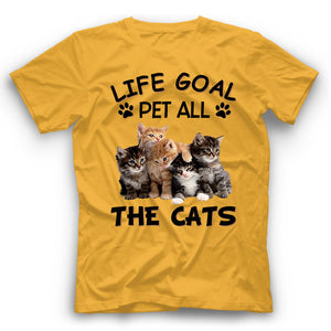 Life Goal Pet All The Cats T Shirt Funny