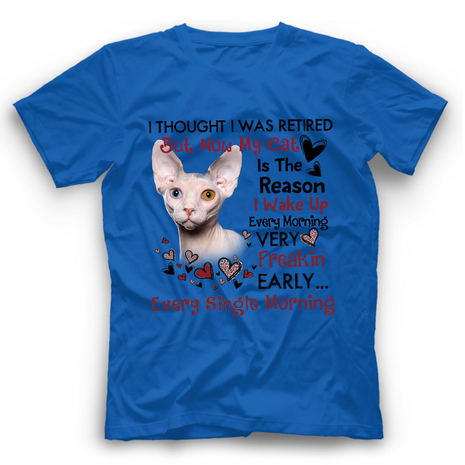 The Reason I Wake Up Sphynx Cat T Shirt Funny