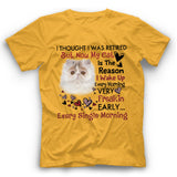 The Reason I Wake Up Persian Cat T Shirt Funny