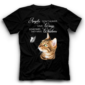 Angels Don't Always Have Wings Bengal Cat T Shirt Funny