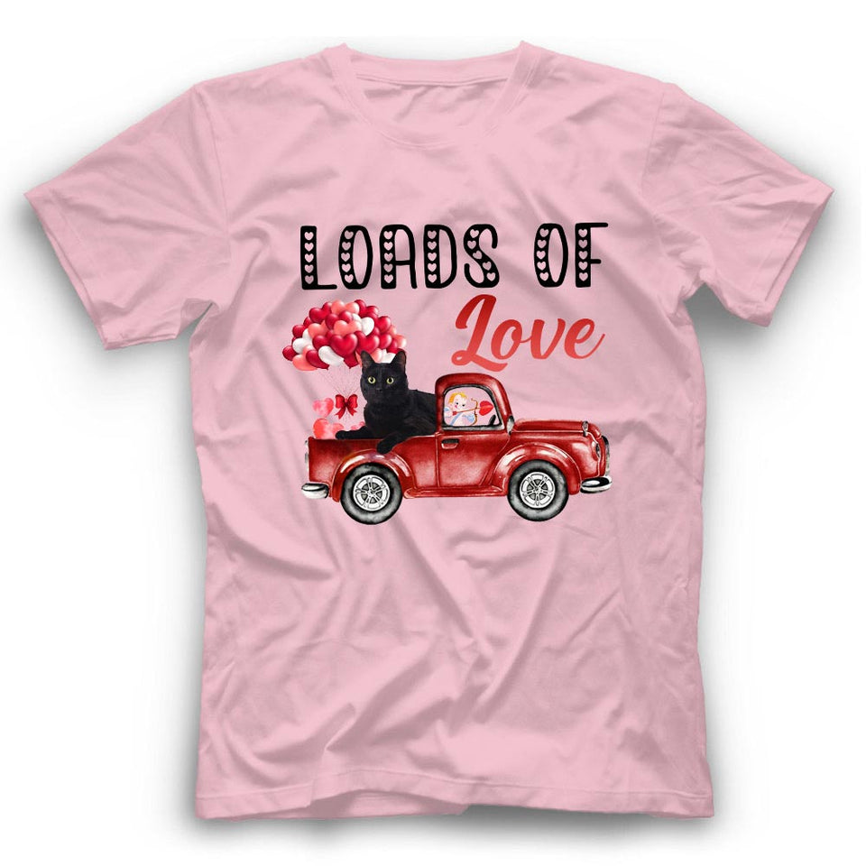 Valentine Loads Of Love Truck Black Cat Tshirt Funny