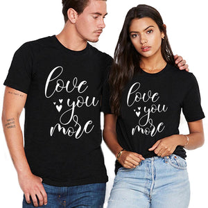 Valentine Love You More T Shirt