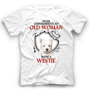 Westie Never Underestimate An Old Woman With A Dog T shirt