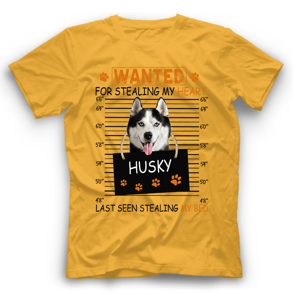 Husky Wanted For Stealing My Heart T shirt