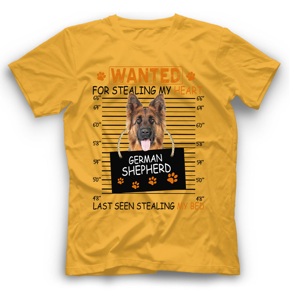 German Shepherd Wanted For Stealing My Heart T shirt