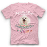 Poodle Angels Don't Always Have Wings Sometimes They Have Paws T Shirt