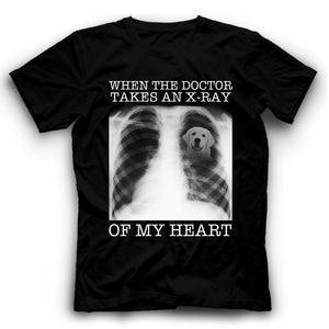 Labrador Retriever When The Doctor Takes An X-ray Of My Heart T shirt