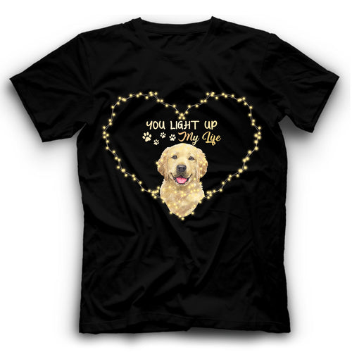 Golden Retriever You Light Up My Life T Shirt