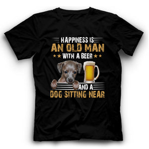 Greyhound Happiness Is An Old Man With A Beer And A Dog Sitting Near T Shirt