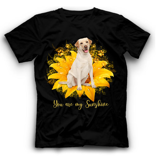 Labrador Sunflower You Are My Sunshine T shirt