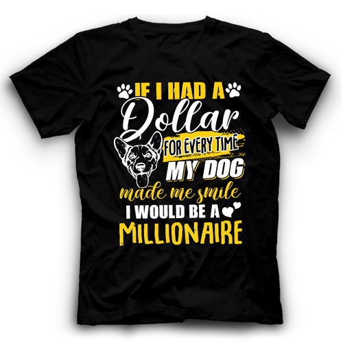 Corgi If I Had A Dollar For Every Time My Dog Made Me Smile I Would Be A Millionaire T shirt