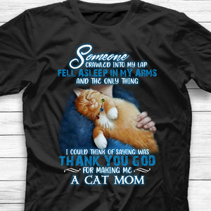 Thank You God For Making Me A Cat Mom Shirt