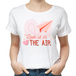 Valentines Love Is In The Air Funny Tshirt