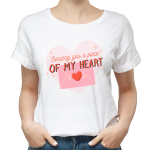 Valentines Sending You A Piece Of My Heart Tshirt