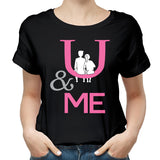 Valentines You & Me Funny T Shirt