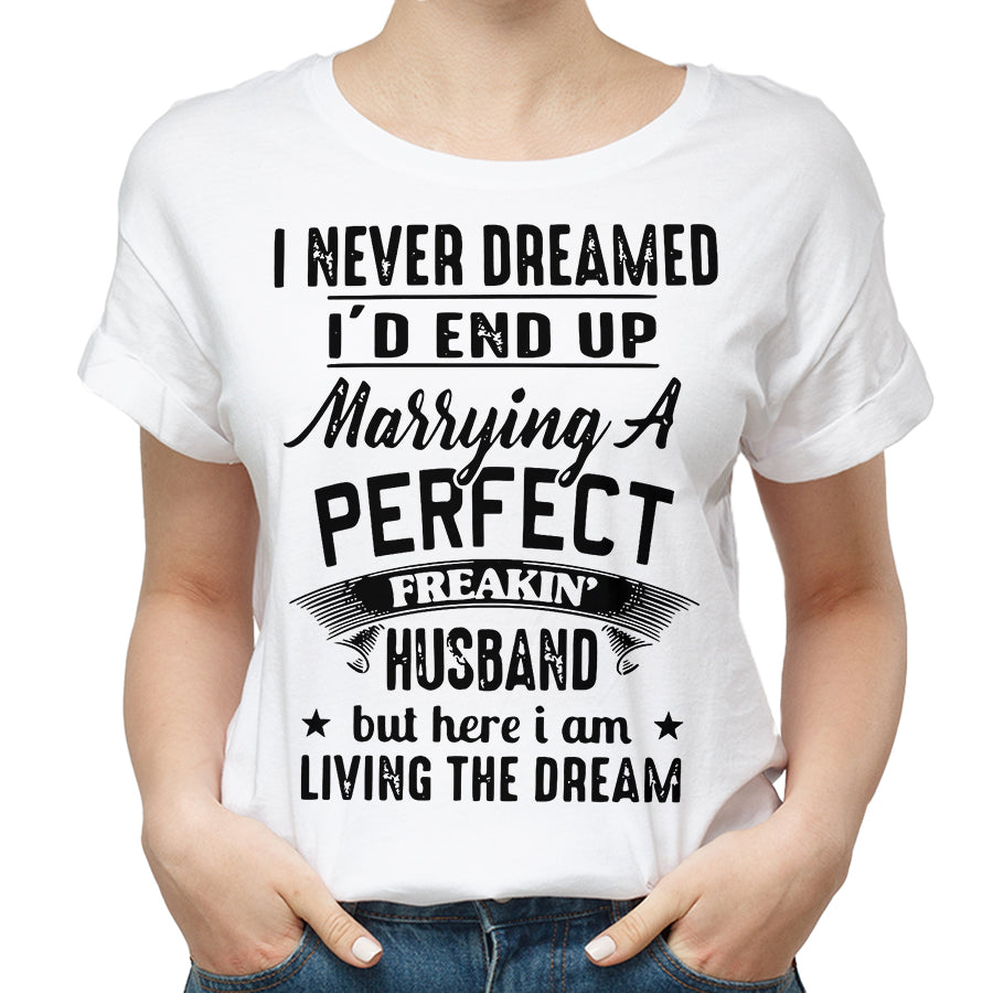 Valentines Perfect Freaking Husband T Shirt