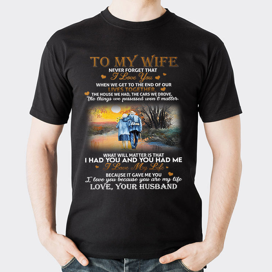Valentines Never Forget That I Love You Wife T shirt