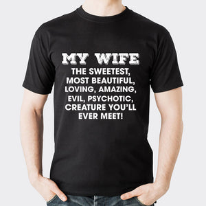 Valentines My Wife T shirt
