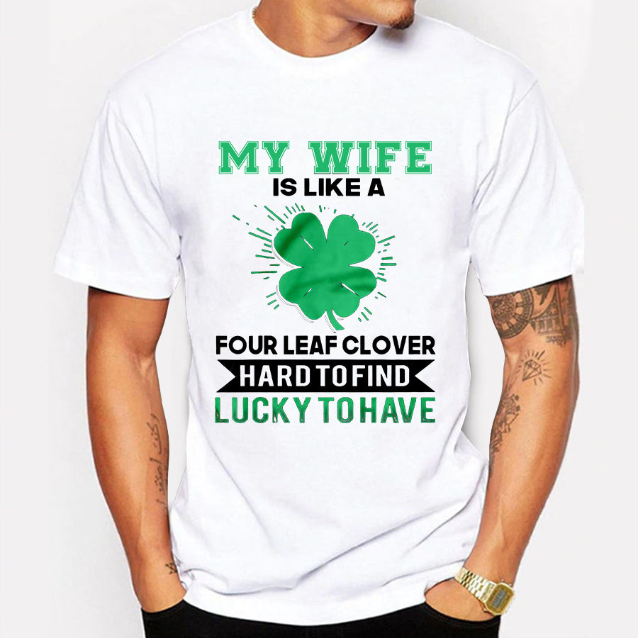 Valentines My Wife Four Leaf Clover T shirt