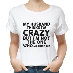 Valentines Crazy Wife T shirt