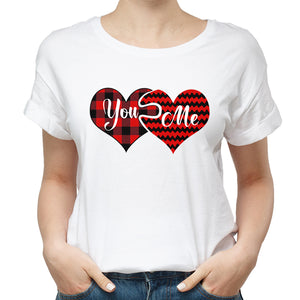 Valentines You And Me T shirt