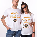 Valentines I Made The Stuffing T shirt