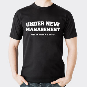 Valentine Under New Management T shirt