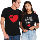 Valentine I'm His Missing Piece Couple T shirt