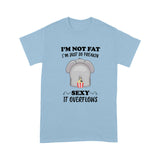 I'm Not Fat Elephant T Shirt
