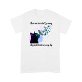 Those We Love Don't Go Away Black Cat T Shirt