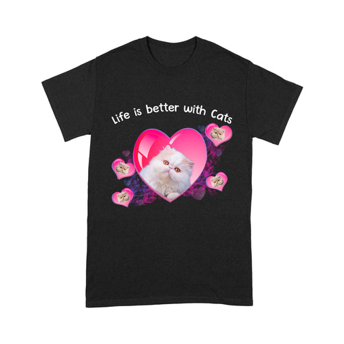 Life Is Better With Persian Cat T Shirt Funny