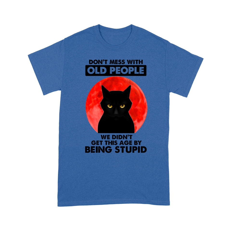 Don't Mess With Old People Cat T Shirt Funny