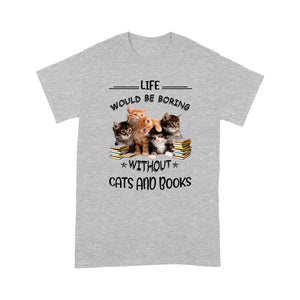 Boring Without Cats And Books T Shirt Funny