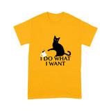I Do What I Want Cat T Shirt Funny