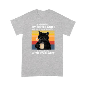 Cat My Coffee And I Are Having Moments Lovely Cute Funny Print T shirt