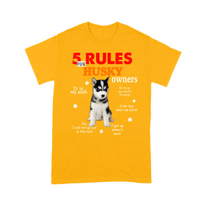 Husky 5 Rules For Dog Owners T shirt