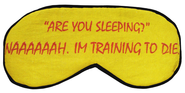 Are You Sleeping Eyemask