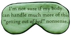 Getting Out of Bed Eyemask