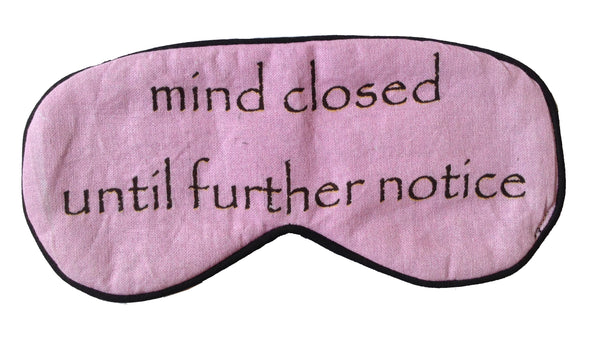 Mind Closed Until Further Notice Eyemask